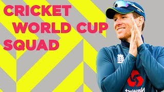 England Squad Announcement! | Cricket World Cup 2019