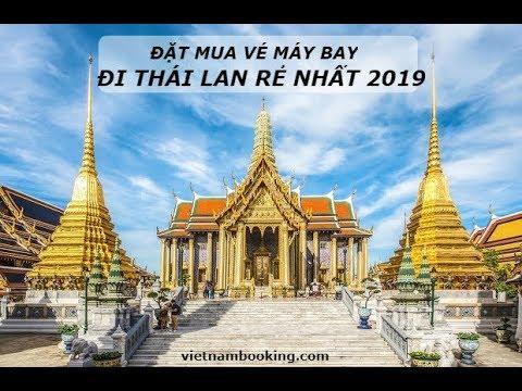 VietnamBooking.com: Giá vé máy bay đi Thái Lan rẻ nhất 2019 –  Uy tín – Tin cậy – ☎️ 1900 636 167