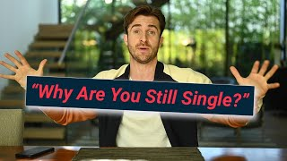 "Sick of Family Asking ""Why Are You Single?"" Here's Your Answer (Matthew Hussey, Get The Guy) Video"