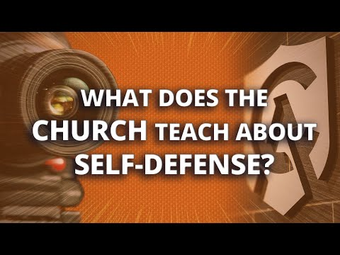 What Does the Church Teach about Self-Defense?