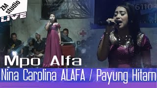 Nina Carolina ALAFA / Payung Hitam