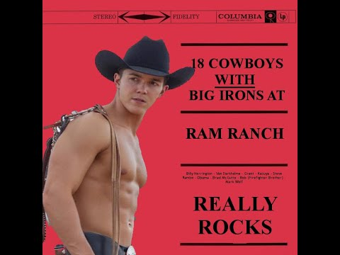 Big Iron but it's at Ram Ranch ♂
