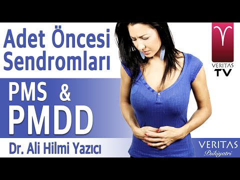 Adet Öncesi Sendromlar PMS ve PMDD