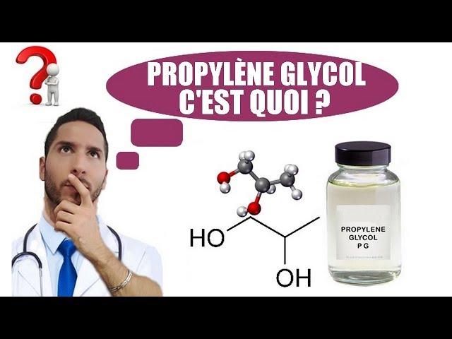 Cigarette électronique : Propylène glycol, cest quoi ?