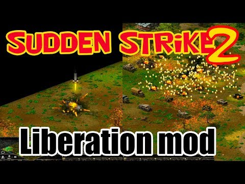 Liberation mod на движке Противостояние 4/Sudden Strike