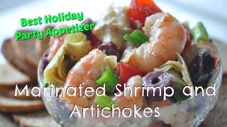 BEST Easy Shrimp Appetizer - Marinated Shrimp Recipe with  Artichokes