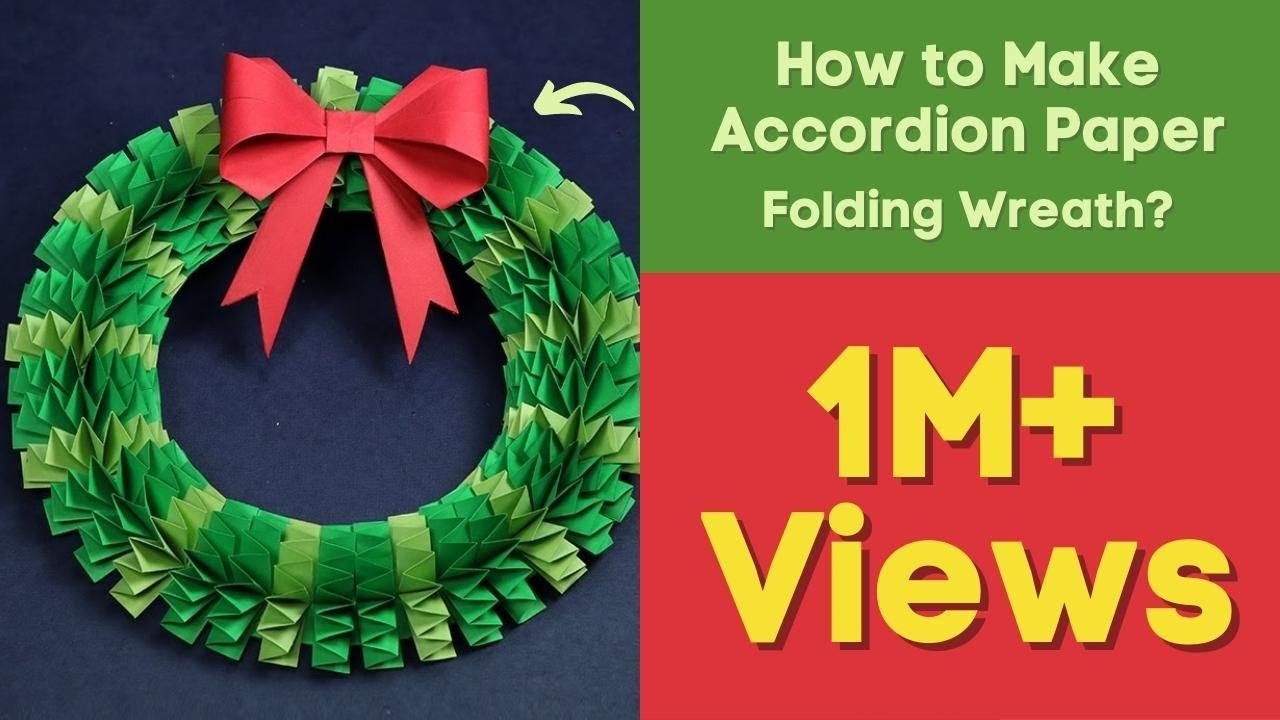 Diy Christmas Wreath How To Make Accordion Paper Folding