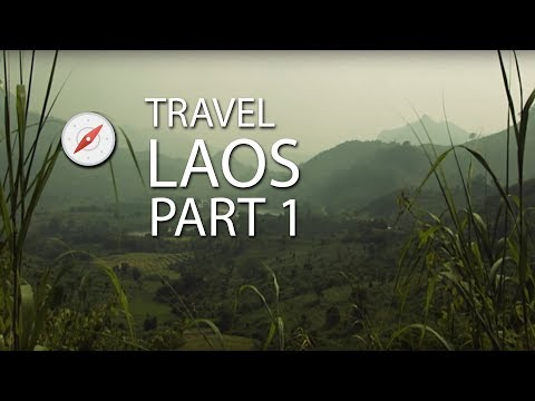 Travel Video Laos • Part 1 • Landmark