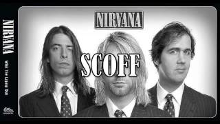 Nirvana - Scoff (Krist's Mom's House 1988)