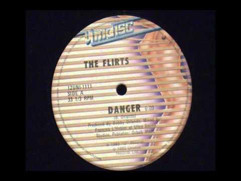 Danger  The Flirts