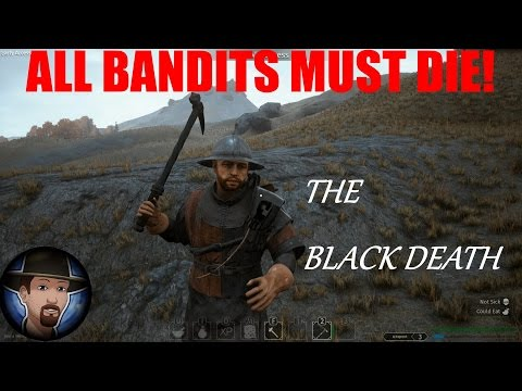 ALL BANDITS MUST DIE! | THE BLACK DEATH EP. 19 | Beta Gameplay | Patch 0.08