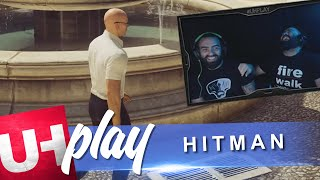 UH play HITMAN | Unboxholics