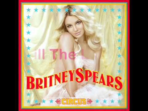 04. Britney Spears - Kill The Lights - CIRCUS
