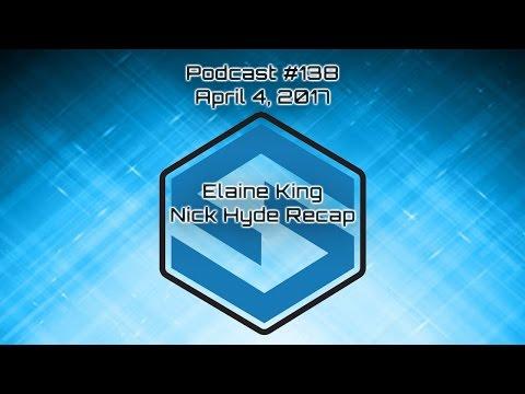 Elaine King and a Nick Hyde Memorial Recap - SmashBoxxTV Podcast #138