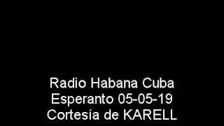 Radio Habana Cuba Esperanto 05 05 19