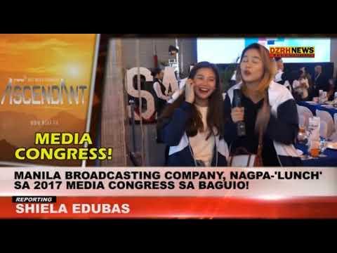 MANILA BROADCASTING COMPANY, NAGPA 'LUNCH' SA 2017 MEDIA CONGRESS SA BAGUIO!