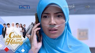CINTA YANG HILANG - Mira Kaget Ilham Dan Indah Dirumah Zainab [27 Juni 2018]