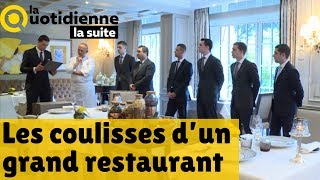 Les coulisses d'un grand restaurant - La Quotidienne la suite