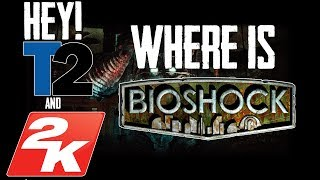 Hey Take-Two Interactive and 2K Games... Where Is the New Bioshock? (Bioshock Parkside Rant)