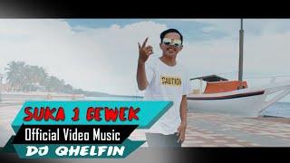 Party_Suka Sama 1 Cewek🎶Dj Qhelfin🎵 (Official Video Music 2020)
