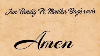 Jan Bendig ft. Monika Bagárová - AMEN (#Track)
