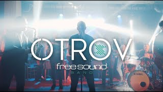 Free Sound Band - OTROV (Official Music Video)