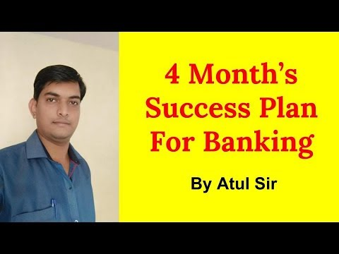 4 Month's Success Plan For Banking