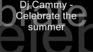 Dj Cammy Celebrate The Summer
