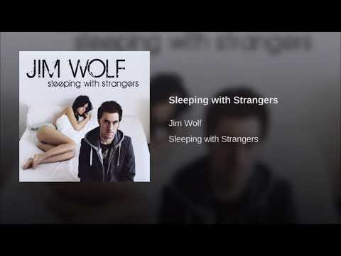 #TBT:  Sleeping with Strangers |  Jim Wolf