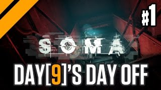 By popular demand, and by demand of catbert, I'll be playing SOMA. ...