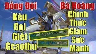 [Gcaothu] Đồng đội tốt kêu gọi đội bạn giết Gcaothu - Tel'annas bị giảm sức mạnh