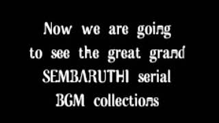 Sembaruthi serial bgm collection