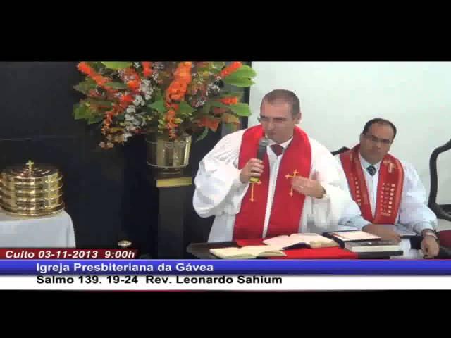 Como enfrentar os inimigos - Salmo 139.19-24 - Rev. Leonardo Sahium (03.11.2013, manhã, IPGávea)