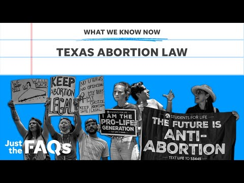 Texas abortion law: How it works and what it means for other states | Just the FAQs