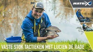 ***Benelux Match Fishing TV *** Vaste Stok Tactieken met Luciën de Rade