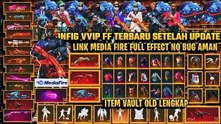 DATA CONFIG VVIP FREE FIRE!!CONFIG FF TERBARU 2021 - SETELAH UPDATE - LINK MEDIA FIRE