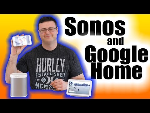 Sonos and Google Home Setup and Working Together Mp3