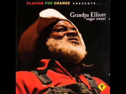 Grandpa Elliott - Sugar Sweet