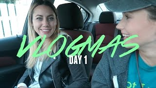 IT'S VLOGMAS!!! | Vlogmas Day 1