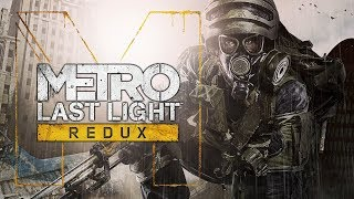 TENTANDO ESCAPAR DO INCÊNDIO! Metro Last Light Redux #13