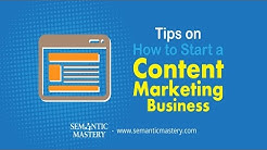 Tips on How to Start a Content Marketing Business