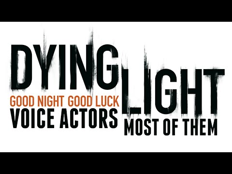 Dying Light Voice Actors