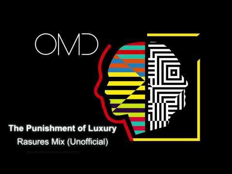 OMD - The Punishment of Luxury - Rasures Mix