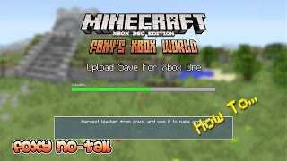 Minecraft Xbox - How to Transfer your Xbox 360 World to your Xbox One Console