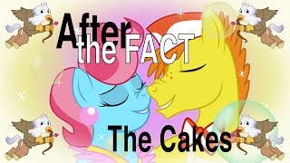 After the Fact: The Cakes