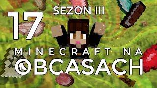 Minecraft na obcasach - Sezon III #17 - Szukamy endowej twierdzy