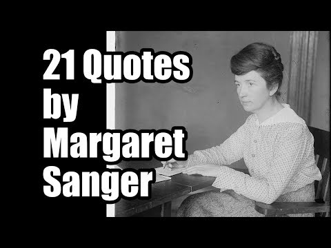21 Quotes By Margaret Sanger That Will Probably Make You Sick Tfp