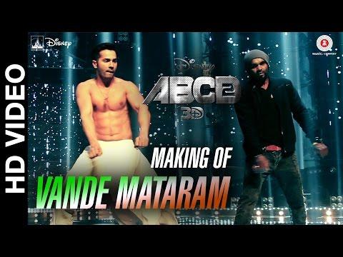 Making of Vande Mataram | Disney's ABCD 2 | Varun Dhawan & Shraddha Kapoor