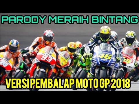 Meraih Bintang - Via Vallen - Versi Nama Pembalap Moto GP 2018   Cover Parody