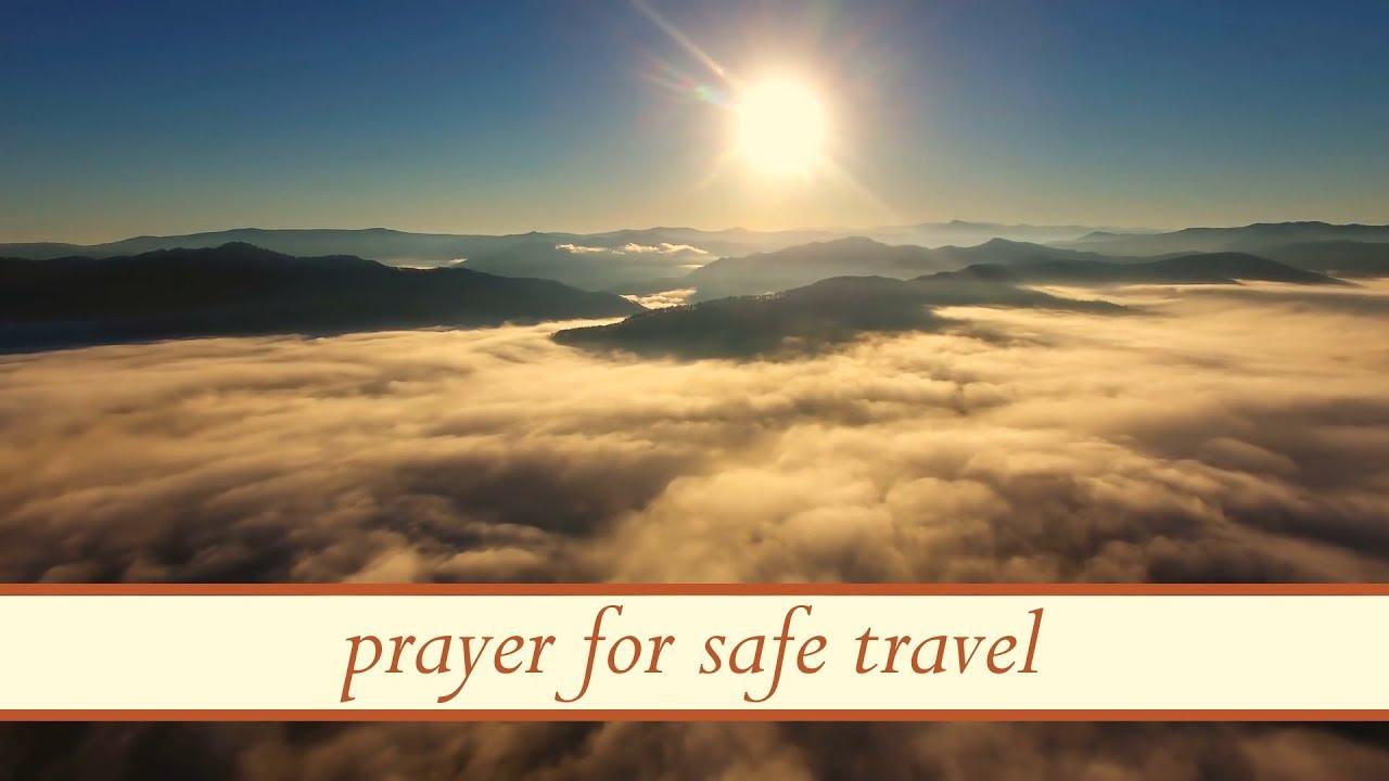 6 Short Prayers for Safe Travel